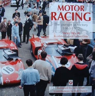 Motor Racing – The Pursuit of Victory 1963 - 1972
