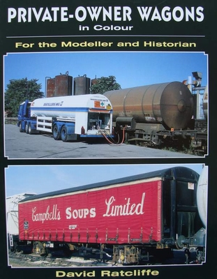 Private Owner Wagons in Colour for the Modeller and Historia