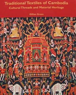 Traditional Textiles of Cambodia