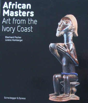 African Masters - Art from Ivory Coast