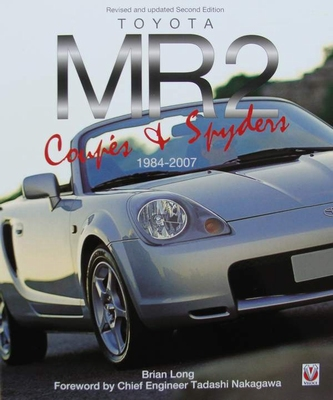 Toyota MR2 Coupe & Spyders 1984 - 2007