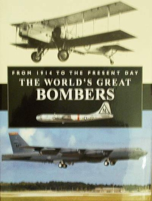 The World's Great Bombers