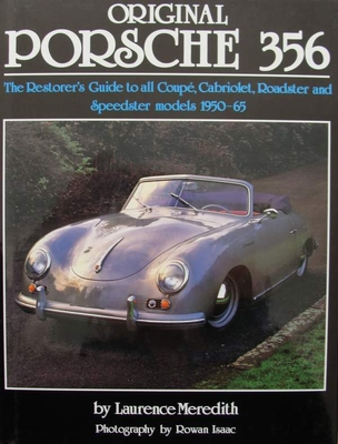 Original Porsche 356 - The Restorer's Guide
