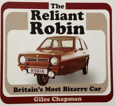 The Reliant Robin - Britain's Most Bizarre Car