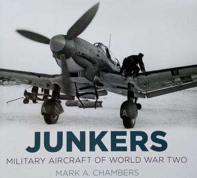 Junkers - Military Aircraft of World War Two