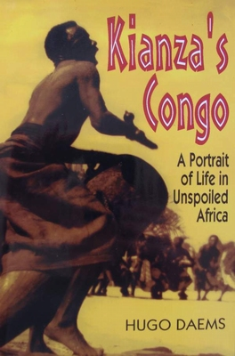 Kianza's Congo - A Portrait of Life in Unspoiled Africa