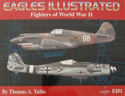 Eagles Illustrated - Fighters of World War II