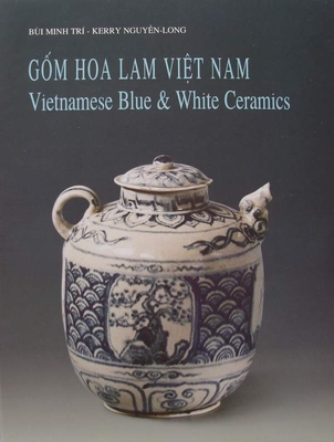 Vietnamese Blue and White Ceramics