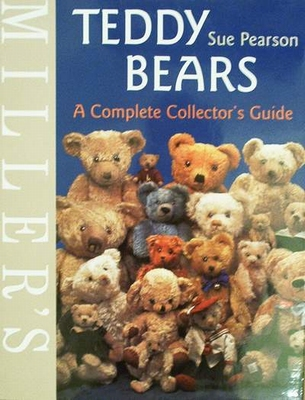 Miller's Teddy Bears - A Complete Collector's Guide
