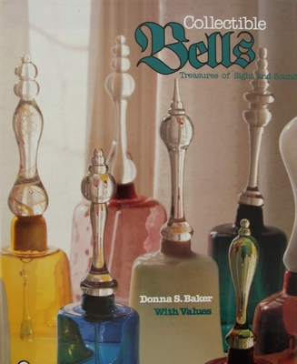 Collectible Bells - Treasures of Sight and Sound
