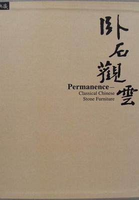Permanence - Classical Chinese Stone Furniture