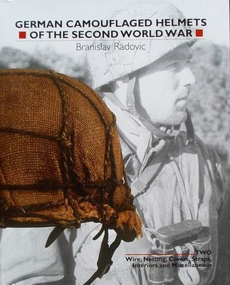 German Camouflaged Helmets of the Second World War -Volume 2
