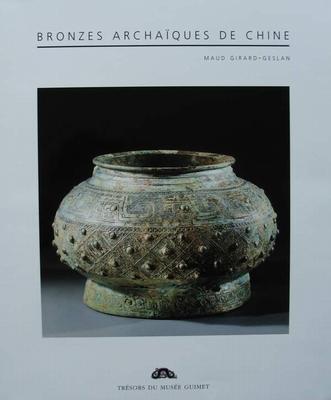 Bronzes Archaiques De Chine