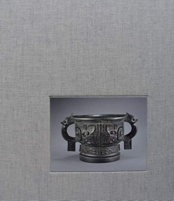 The MacLean Collection - Chinese Ritual Bronzes