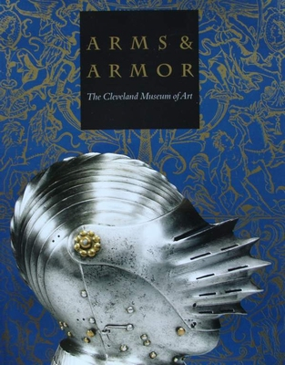 Arms & armor - the Cleveland Museum of Art