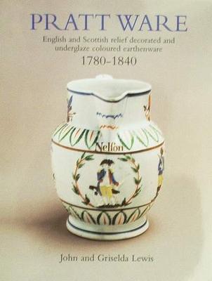 Pratt Ware 1780 - 1840
