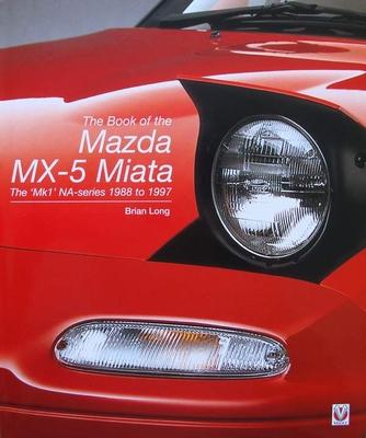 Mazda MX-5 Miata - The MK1 NA-series 1988 to 1997