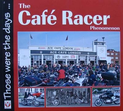 The Café Racer Phenomenon