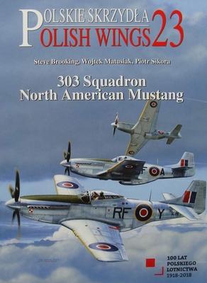 Polish Wings No. 23 - 303 Squadron North American Mustang