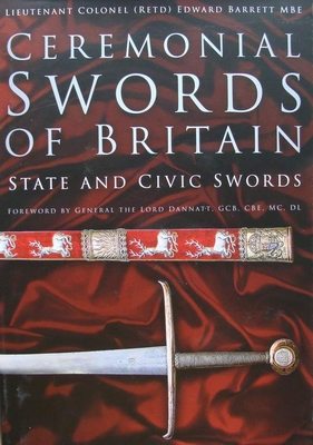 Ceremonial Swords of Britain - State and Civic Swords