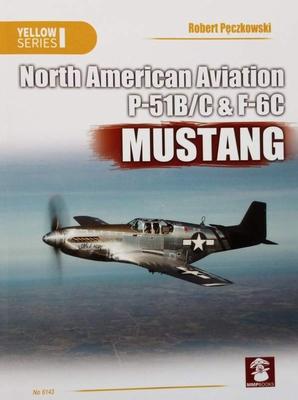 North American Aviation P-51B/C & F-6C Mustang