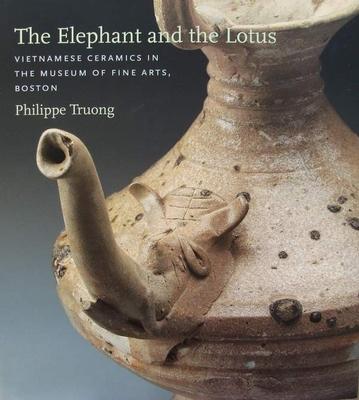 The Elephant and the Lotus - Vietnamese Ceramics