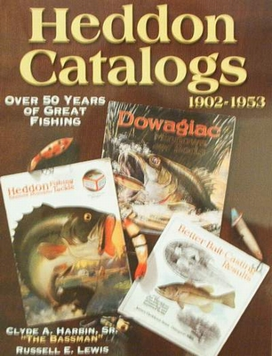 Heddon Catalogs - 50 Years of Great Fishing