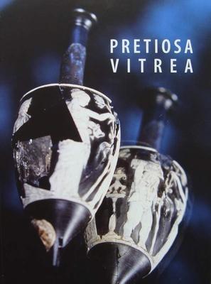Pretiosa Vitrea - The Art of Glass Manufacturing