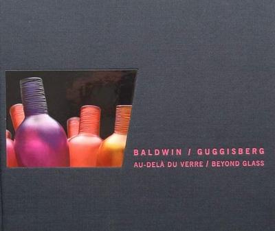 Baldwin / Guggisberg - Beyond Glass