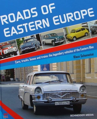 Roads of Eastern Europe - Cars, Trucks, Buses and Trains