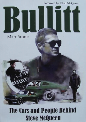 Bullitt - The Cars and People Behind Steve McQueen