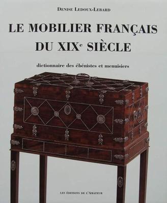 Le Mobilier Française du XIXe Siècle