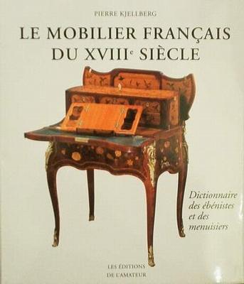 Le Mobilier Française du XVIIIe Siècle