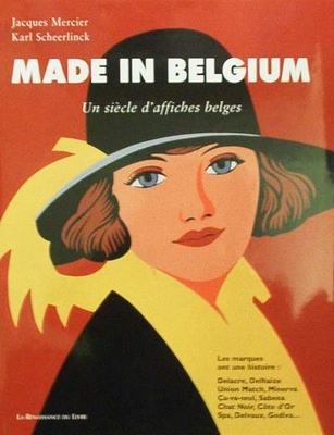 Made in Belgium - Un siècle d'affiches Belges