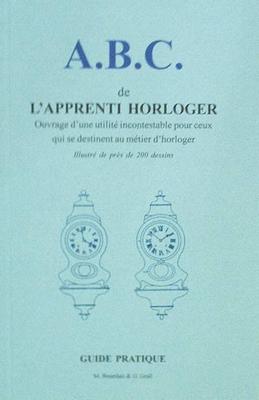 A.B.C. de l'apprenti horloger