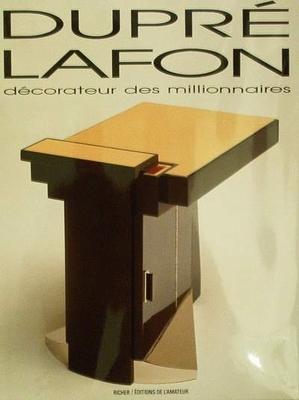 Dupré Lafon - décorateur des millionnaires