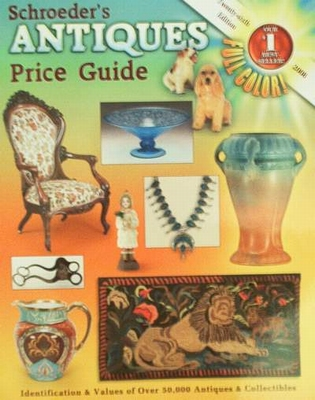 Schroeder's Antiques Price Guide 2008