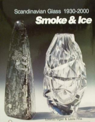 Scandinavian Glass 1930-2000 Smoke & Ice
