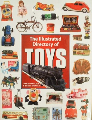 The Illustrated Directory of Toys