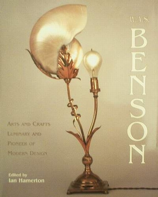 W.A.S. Benson - Arts & Crafts Luminary & Modern Design