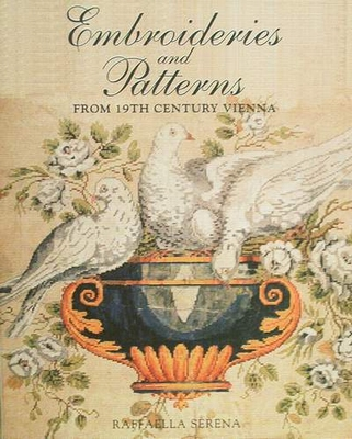Embroideries & Patterns from 19th Century Vienna
