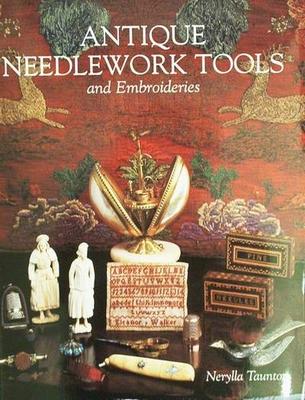 Antique Needlework Tools & Embroideries