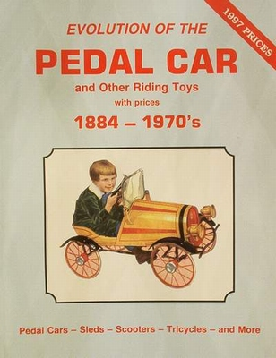 Pedal Car & other Riding Toys 1884 - 1970's