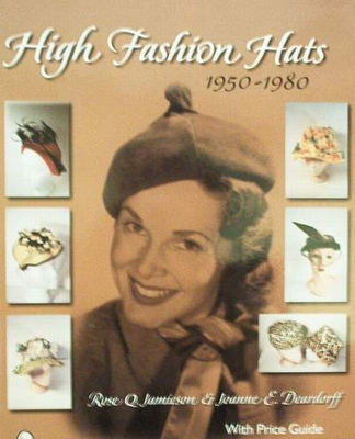High Fashion Hats 1950 - 1980