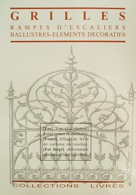 Grilles- rampes d'escaliers-ballustres-elements decoratiefs