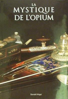 La mystique de l'opium