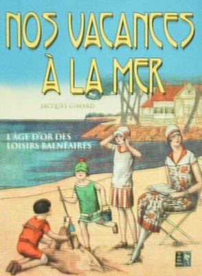 Nos Vacances à la mer