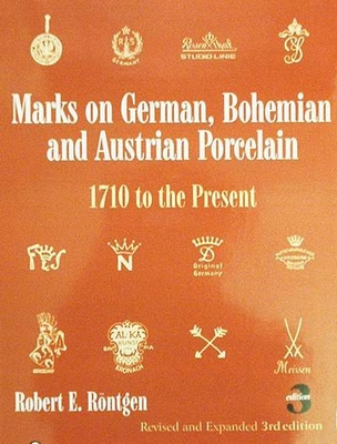 Marks on German, Bohemian, and Austrian Porcelain