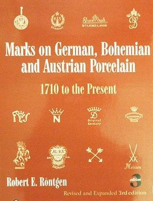 Marks on German, Bohemian, and Austrian Porcelain