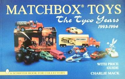Matchbox Toys The Tyco Years 1993-1994 - Price Guide